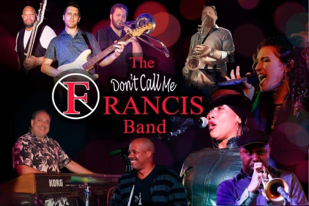 Dont Call Me Francis Band